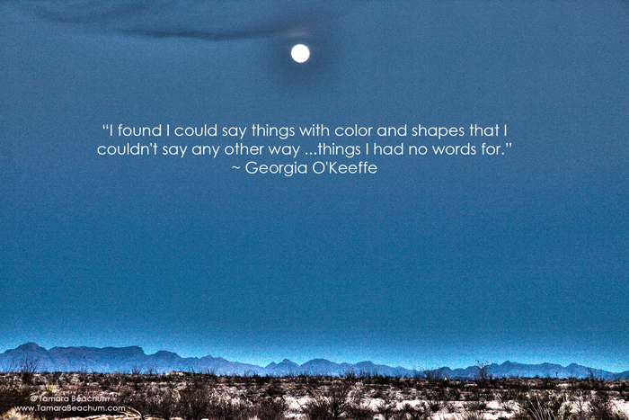 O'Keeffe quote from www.TamaraBeachum.com