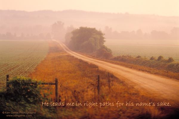 Wordless Wednesday: Psalm 23:3b
