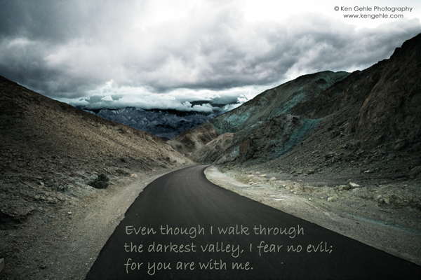 Wordless Wednesday: Psalm 23:4a